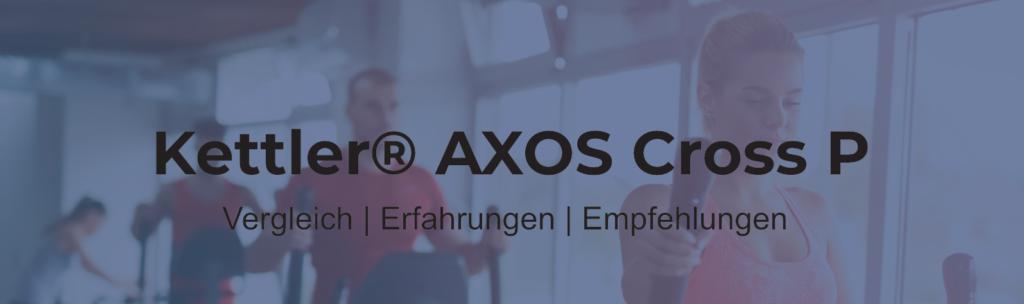 Kettler Crosstrainer AXOS Cross P