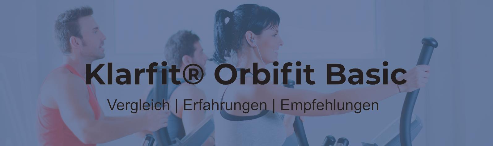 Klarfit ORBIFIT BASIC Crosstrainer inkl. Trainingscomputer