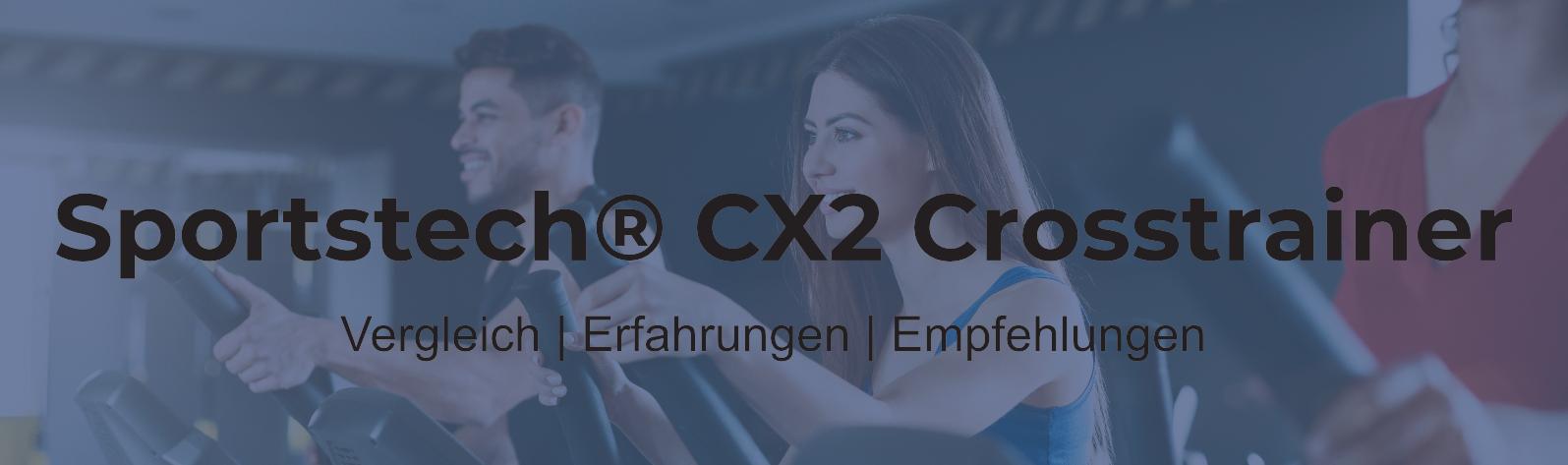 Sportstech CX2® Crosstrainer - ideales Preis-Leistungs-Verhältnis