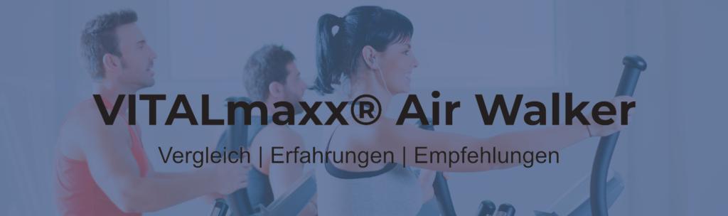 vitalmaxx air-walker crosstrainer test