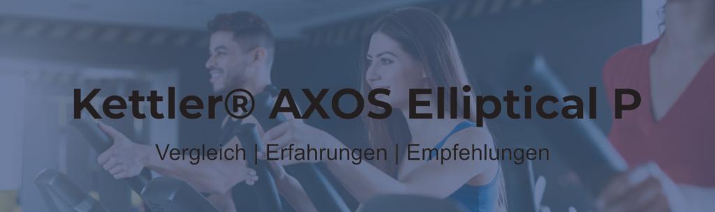 Kettler AXOS Elliptical Pro Test