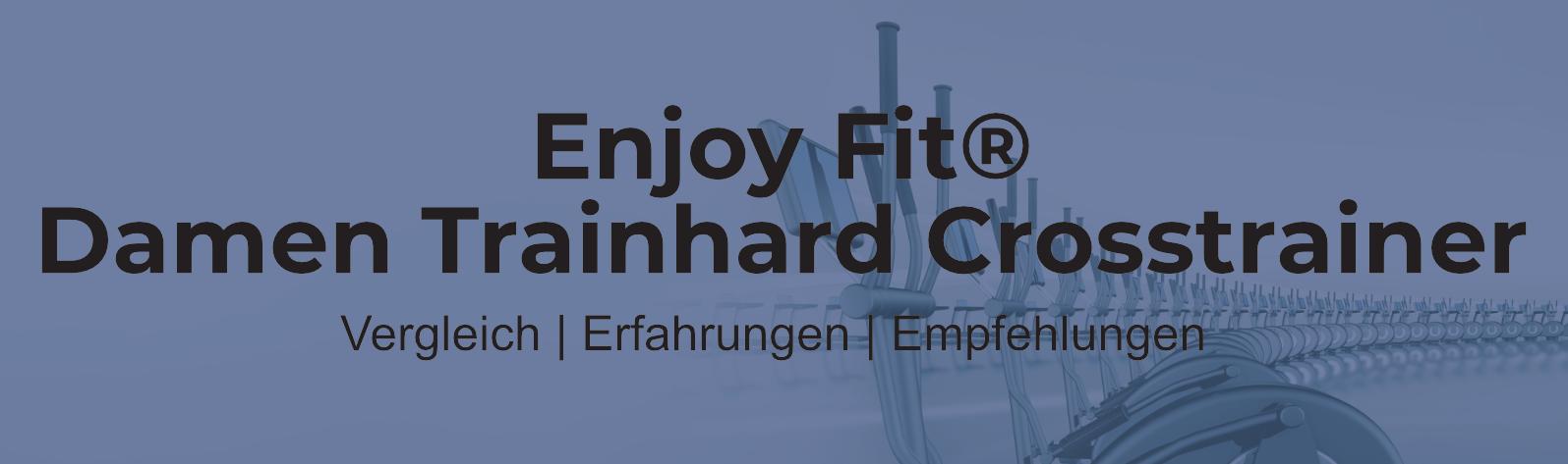 Enjoy Fit Crosstrainer F330 – Vergleich & alle Infos
